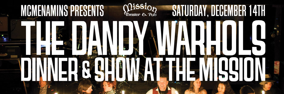 The Dandy Warhols Mission 2013 WP Header