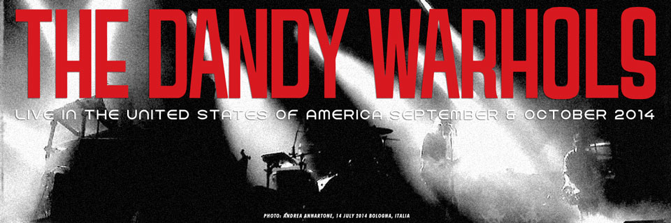 The Dandy Warhols Fall US Tour - Click for details